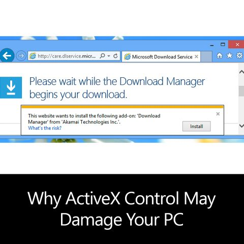 Why ActiveX Control May Damage Your Personal Computer