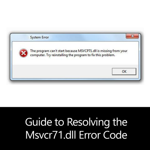 Guide to Resolving the Msvcr71.dll Error Code
