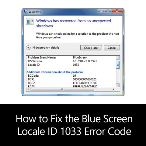 How to Fix the Blue Screen Locale ID 1033 Error Code