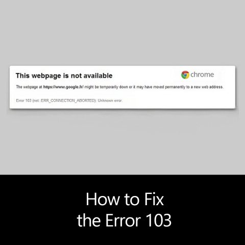 How to Fix the Error 103