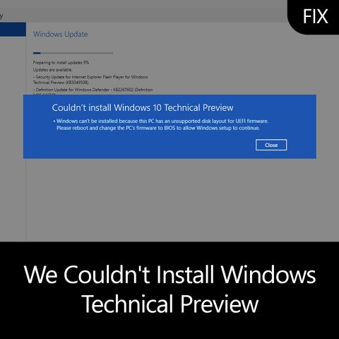 We Couldn't Install Windows Technical Preview