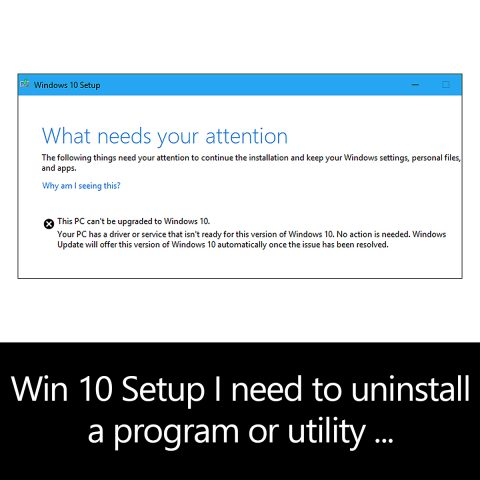 Windows 10 Setup says I need to uninstall a program or utility in order to continue