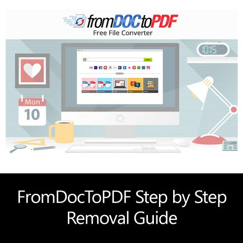 FromDocToPDF Step by Step Removal Guide
