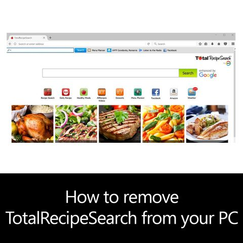 How to remove TotalRecipeSearch from your PC