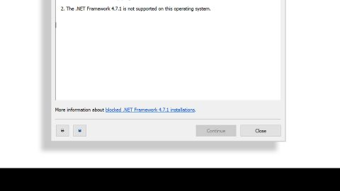 The .NET Framework 4.7 is not supported on this operating system