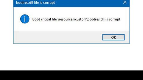 corrupted bootres.dll file in Windows 10