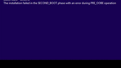 Error 0x8007002C - 0x4001E, installation failed in the SECOND_BOOT phase