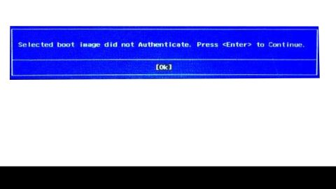Selected boot image did not authenticate Error