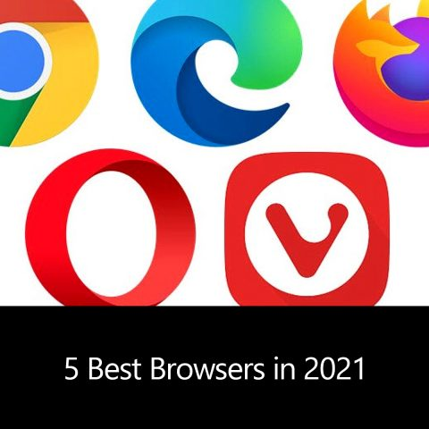 5 Best Browsers in 2021