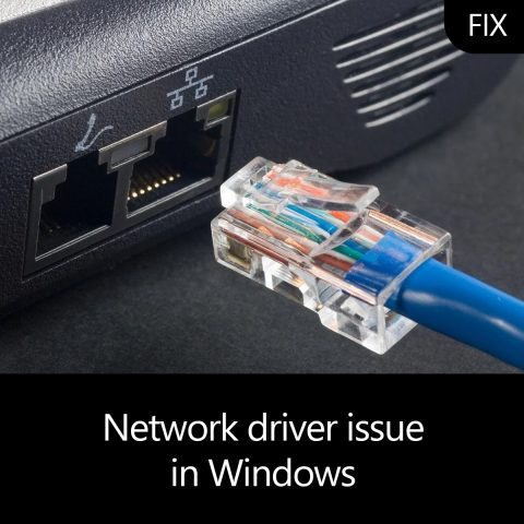 Network driver issue in Windows