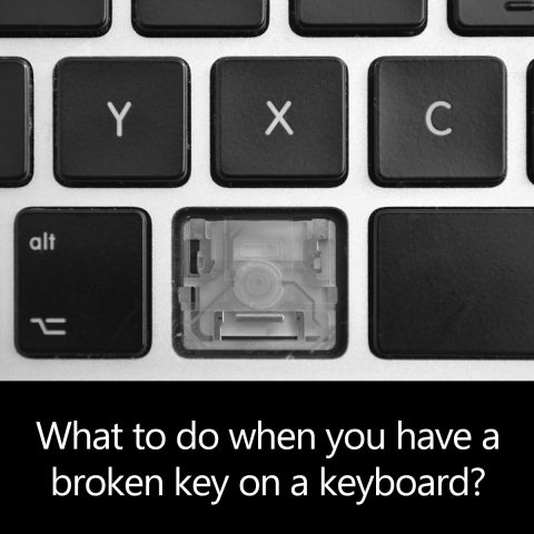 What to do when you have a broken key on a keyboard