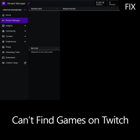 Can't Find Games on Twitch