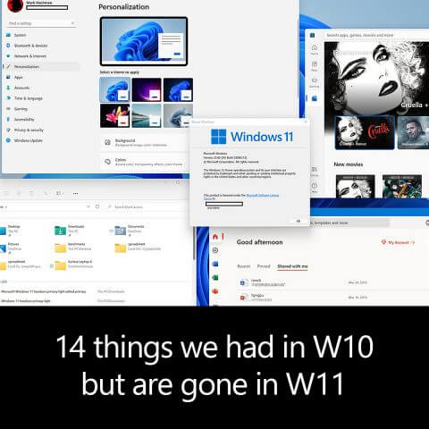 14 things we had in W10 but are gone in W11