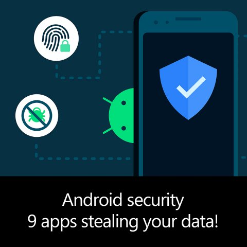 Android security 9 apps stealing your data